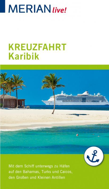 Cover-Bild MERIAN live! Reiseführer Kreuzfahrt Karibik