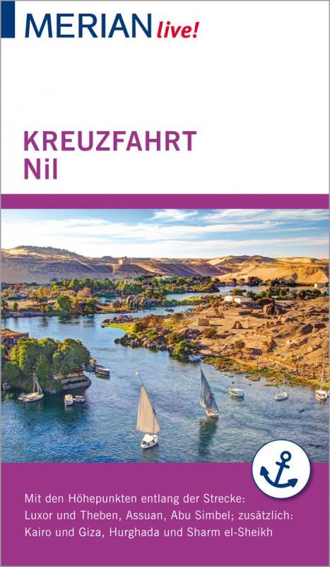 Cover-Bild MERIAN live! Reiseführer Kreuzfahrt Nil. Von Luxor bis Assuan