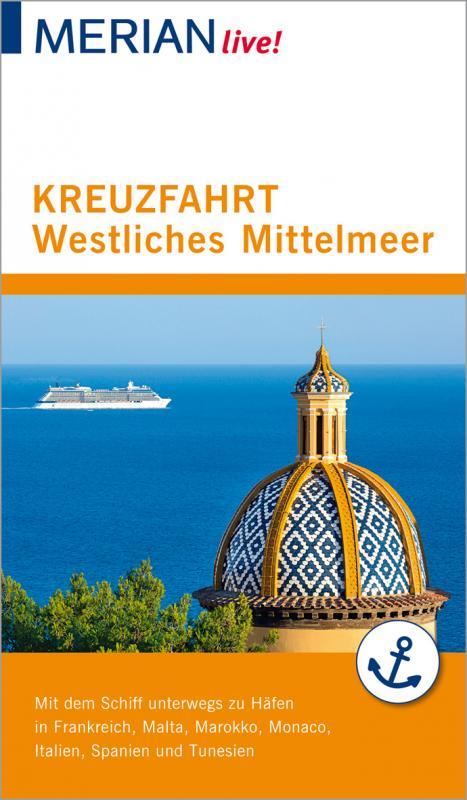 Cover-Bild MERIAN live! Reiseführer Kreuzfahrt westliches Mittelmeer