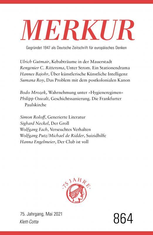 Cover-Bild MERKUR Gegründet 1947 als Deutsche Zeitschrift für europäisches Denken - 2021-05