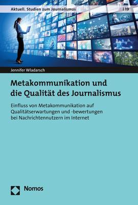 Cover-Bild Metakommunikation und die Qualität des Journalismus