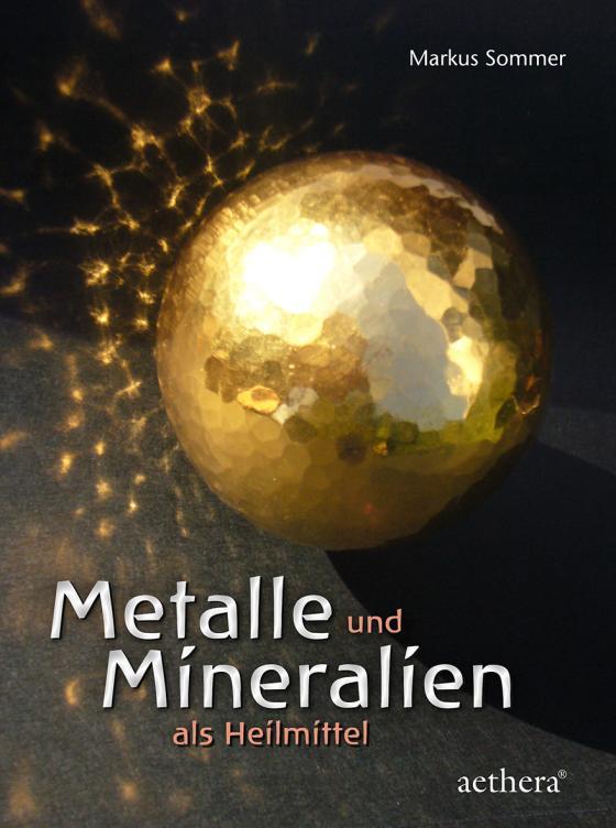 Cover-Bild Metalle und Mineralien als Heilmittel