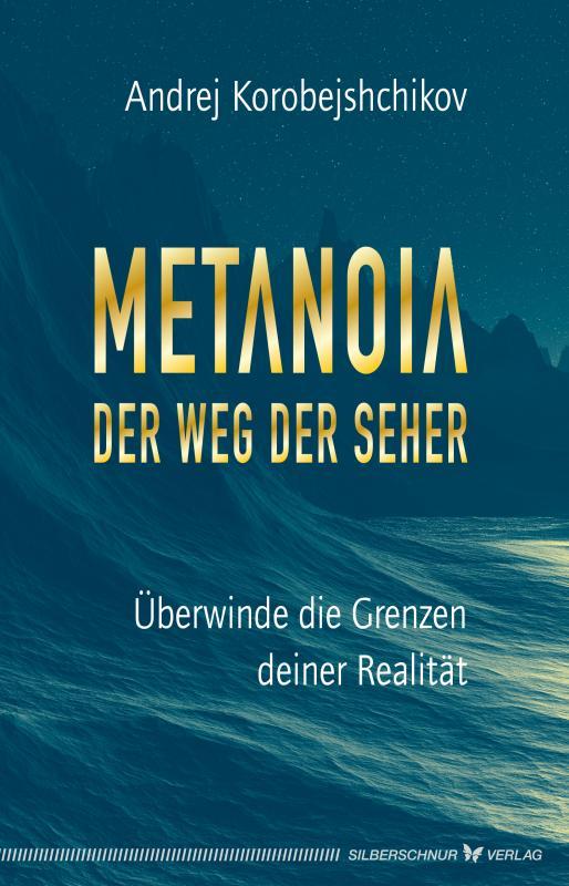 Cover-Bild Metanoia – Der Weg der Seher