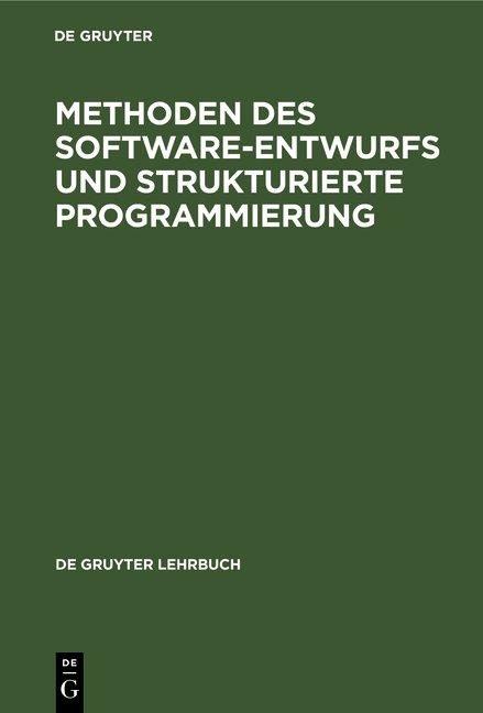Cover-Bild Methoden des Software-Entwurfs und Strukturierte Programmierung