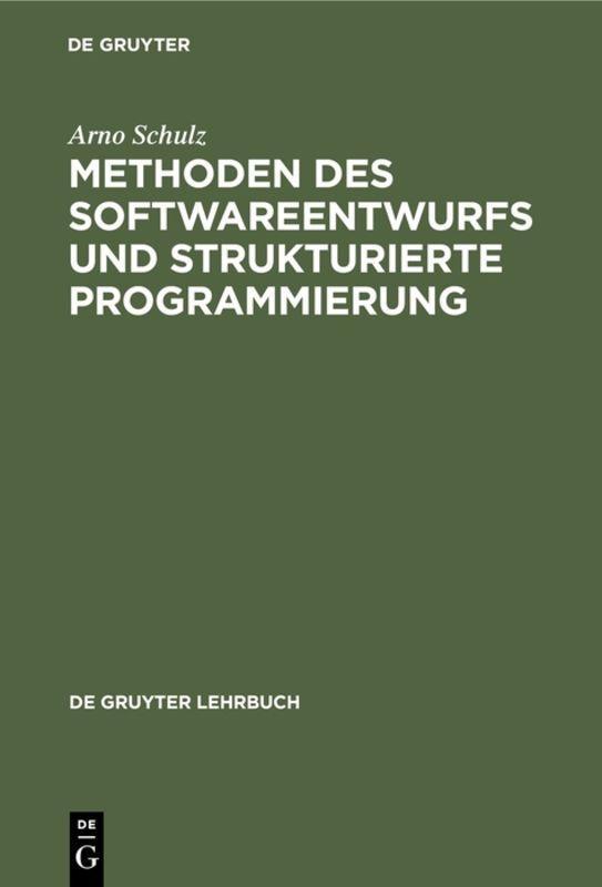 Cover-Bild Methoden des Softwareentwurfs und strukturierte Programmierung