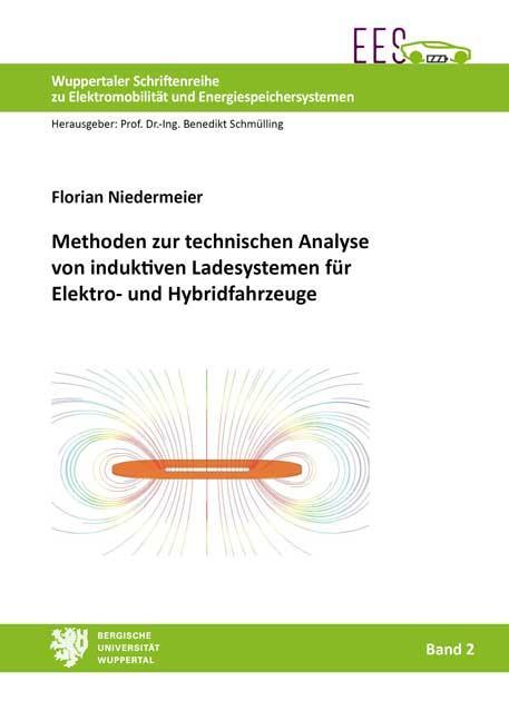 Cover-Bild Methoden zur technischen Analyse von induktiven Ladesystemen für Elektro- und Hybridfahrzeuge