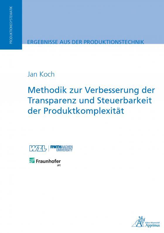 Cover-Bild Methodik zur Verbesserung der Transparenz und Steuerbarkeit der Produktkomplexität