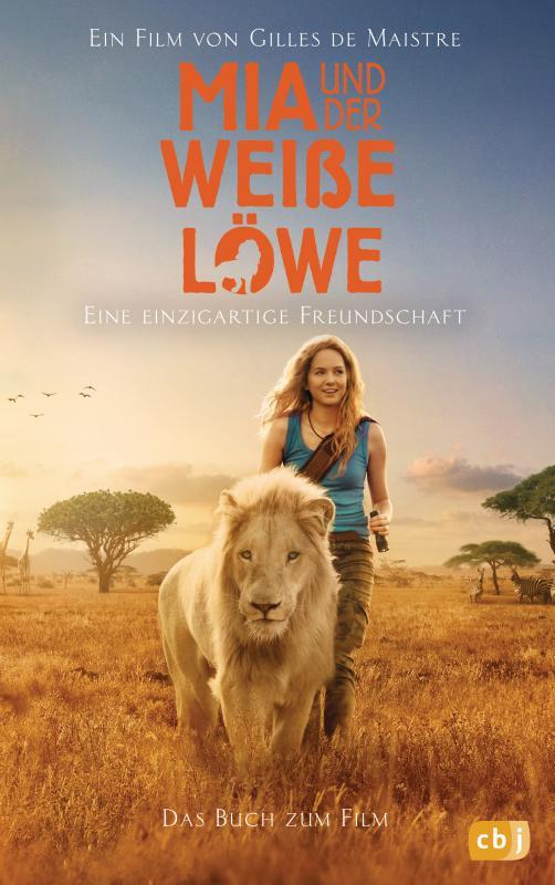 Cover-Bild Mia und der weiße Löwe - Das Buch zum Film