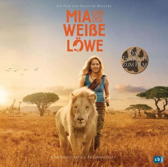 Cover-Bild Mia und der weiße Löwe - Das Fanbuch zum Film
