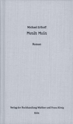 Cover-Bild Michael Erlhoff. Musils Mulis