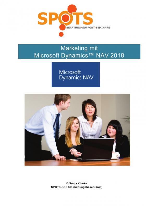 Cover-Bild Microsoft Dynamics™ NAV2018 / Marketing mit Microsoft Dynamics™ NAV/Bd. 2