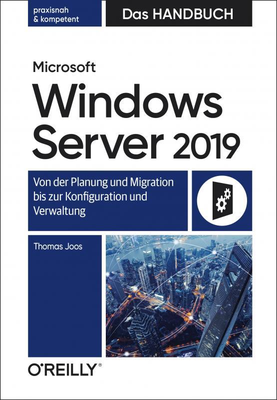 Cover-Bild Microsoft Windows Server 2019 – Das Handbuch