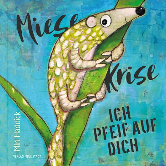 Cover-Bild Miese Krise, ich pfeif auf Dich