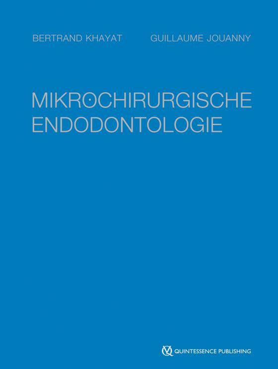 Cover-Bild Mikrochirurgische Endodontologie
