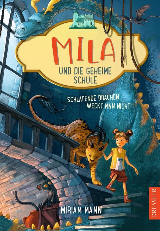 Cover-Bild Mila und die geheime Schule 2. Schlafende Drachen weckt man nicht