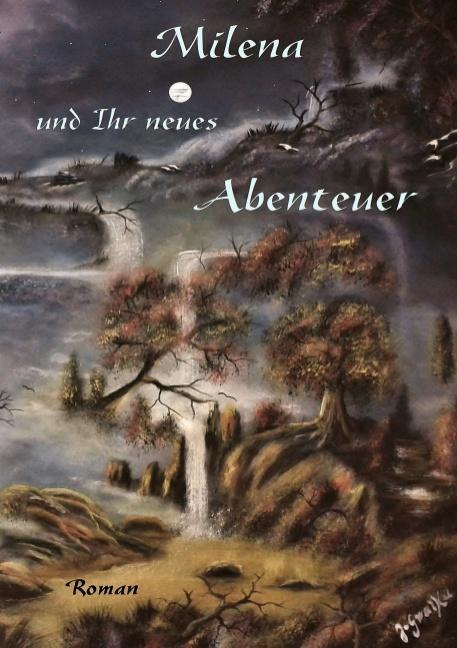 Cover-Bild Milena und Ihr neues Abenteuer