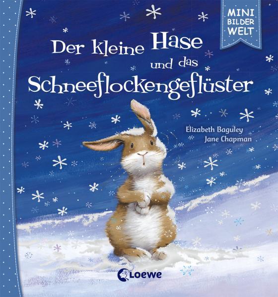 Cover-Bild Mini-Bilderwelt - Der kleine Hase und das Schneeflockengeflüster