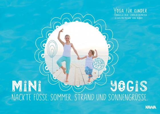 Cover-Bild Mini-Yogis. Nackte Füsse, Sommer, Strand und Sonnengrüsse