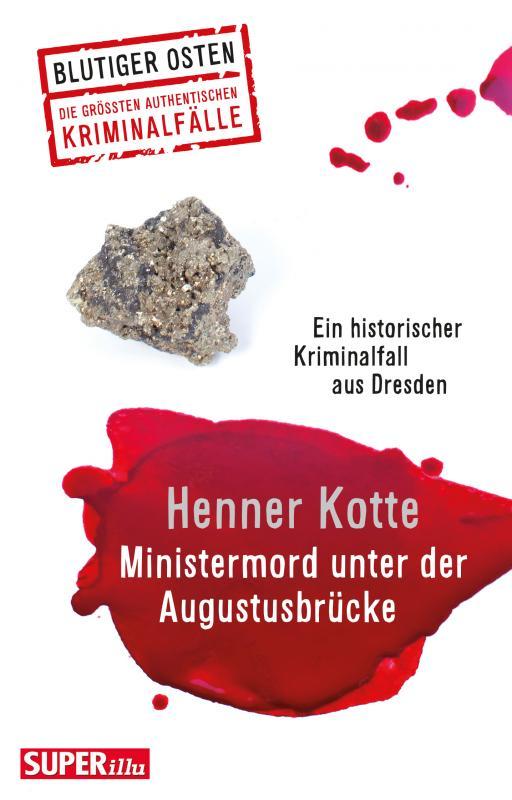 Cover-Bild Ministermord unter der Augustbrücke