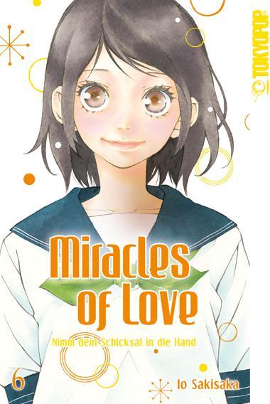 Cover-Bild Miracles of Love - Nimm dein Schicksal in die Hand 06