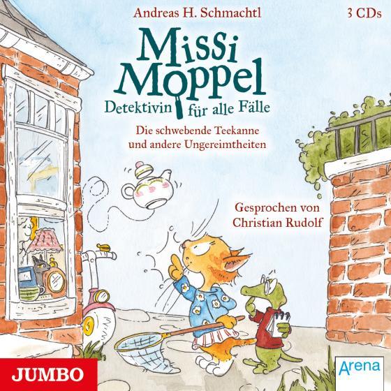 Cover-Bild Missi Moppel. Die schwebende Teekanne und andere Ungereimtheiten