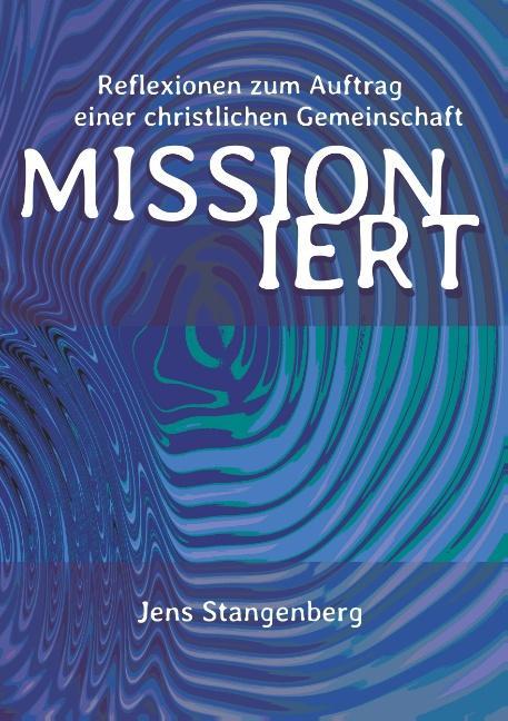 Cover-Bild MISSIONiert