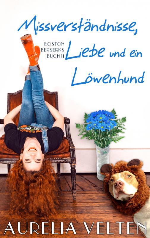 Cover-Bild Missverständnisse, Liebe und ein Löwenhund