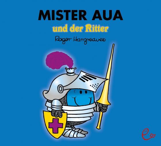 Cover-Bild Mister Aua und der Ritter