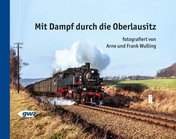 Cover-Bild Mit Dampf durch die Oberlausitz