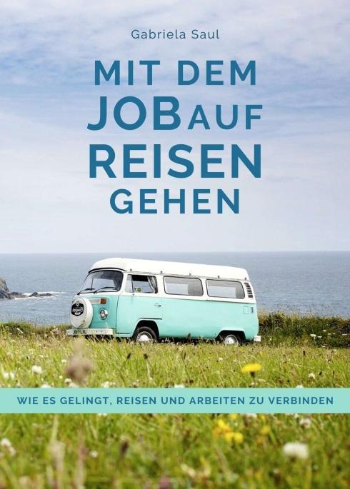 Cover-Bild Mit dem Job auf Reisen gehen