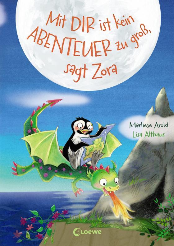 Cover-Bild Mit dir ist kein Abenteuer zu groß, sagt Zora