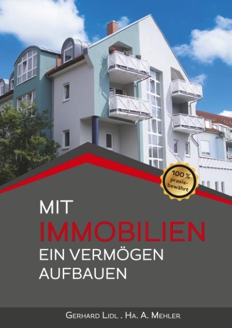 Cover-Bild Mit Immobilien ein Vermögen aufbauen