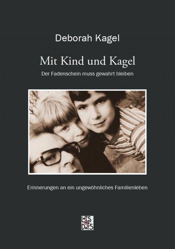 Cover-Bild Mit Kind und Kagel - Der Fadenschein muss gewahrt bleiben