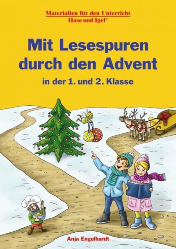 Cover-Bild Mit Lesespuren durch den Advent in der 1. und 2. Klasse