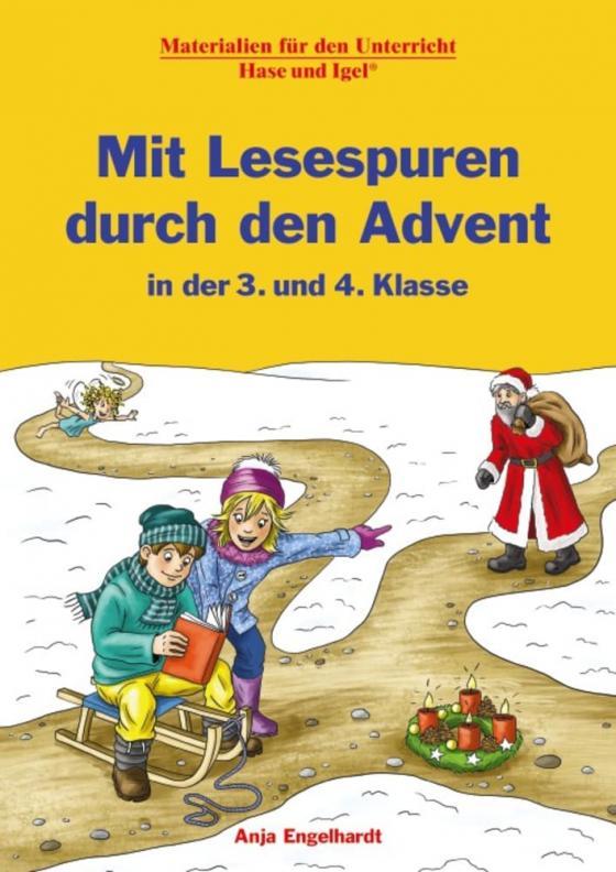 Cover-Bild Mit Lesespuren durch den Advent in der 3. und 4. Klasse
