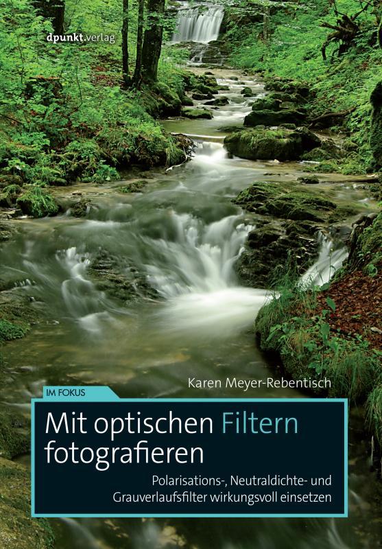 Cover-Bild Mit optischen Filtern fotografieren