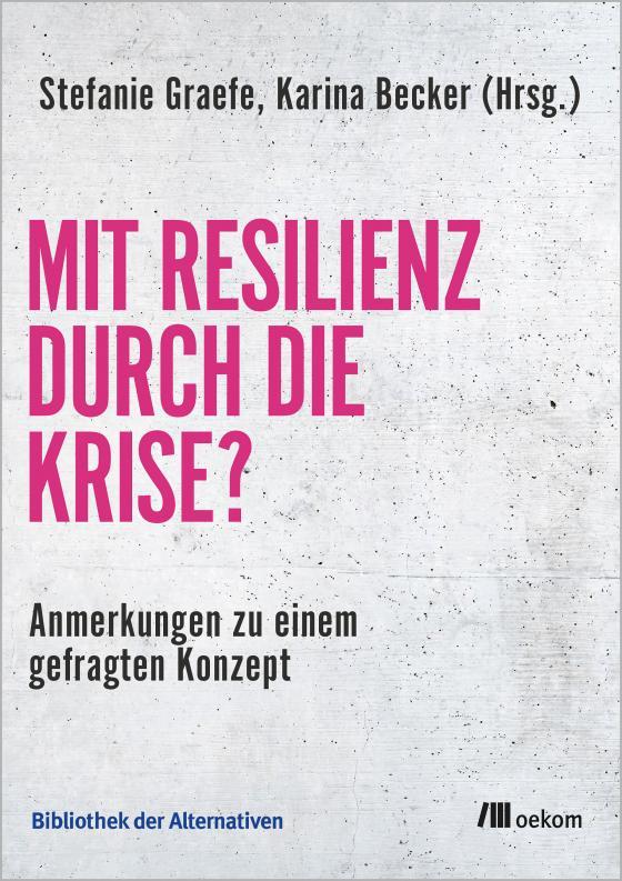 Cover-Bild Mit Resilienz durch die Krise?