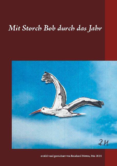 Cover-Bild Mit Storch Bob durch das Jahr