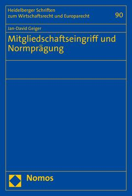 Cover-Bild Mitgliedschaftseingriff und Normprägung