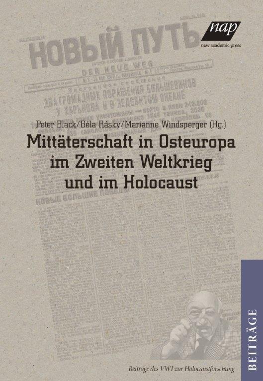 Cover-Bild Mittäterschaft in Osteuropa im Zweiten Weltkrieg und im Holocaust / Collaboration in Eastern Europe during World War II and the Holocaust