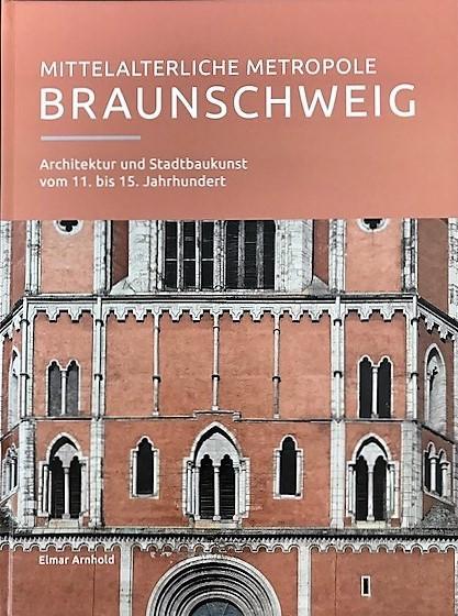 Cover-Bild Mittelalterliche Metropole Braunschweig