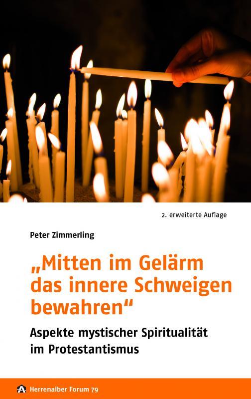 """Cover-Bild """"Mitten im Gelärm das innere Schweigen bewahren"""""""