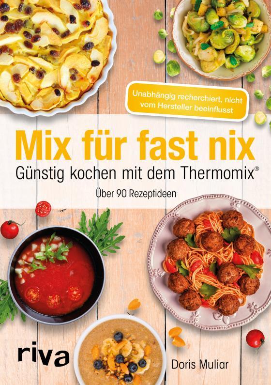 Cover-Bild Mix für fast nix. Günstig kochen mit dem Thermomix®