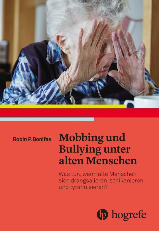 Cover-Bild Mobbing und Bullying unter alten Menschen