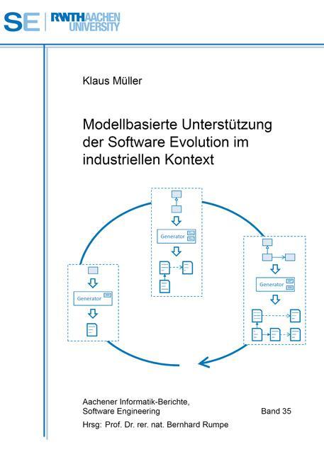 Cover-Bild Modellbasierte Unterstützung der Software Evolution im industriellen Kontext