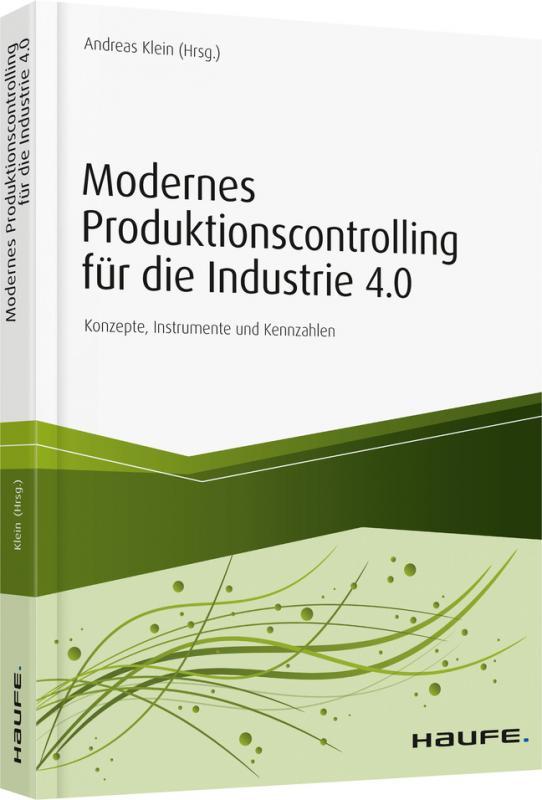 Cover-Bild Modernes Produktionscontrolling für die Industrie 4.0