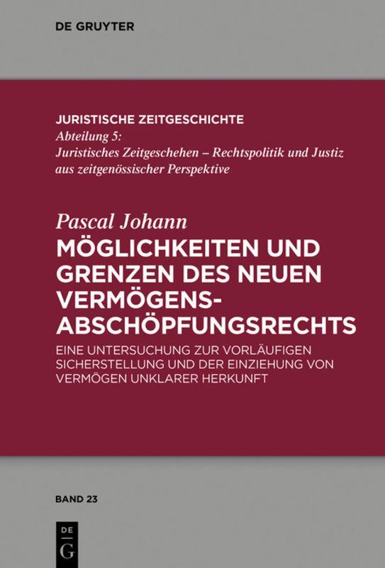 Cover-Bild Möglichkeiten und Grenzen des neuen Vermögensabschöpfungsrechts