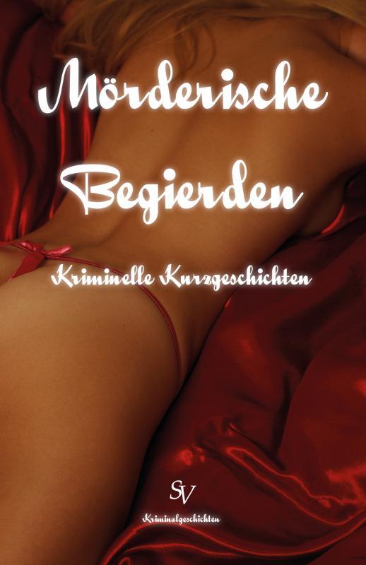 Cover-Bild Mörderische Begierden