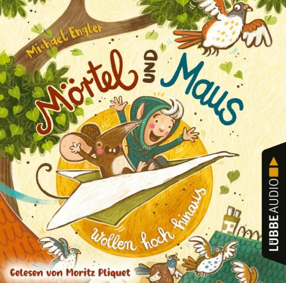 Cover-Bild Mörtel und Maus wollen hoch hinaus