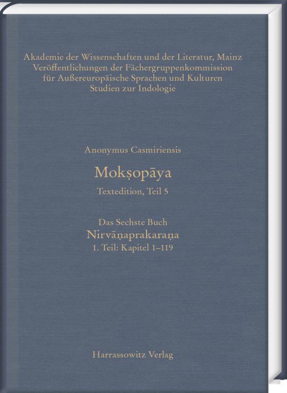 Cover-Bild Mokṣopāya - Textedition, Teil 5, Das Sechste Buch: Nirvāṇaprakaraṇa. 1. Teil: Kapitel 1–119